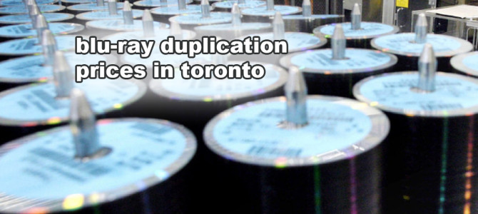blu-ray duplication services toronto prices