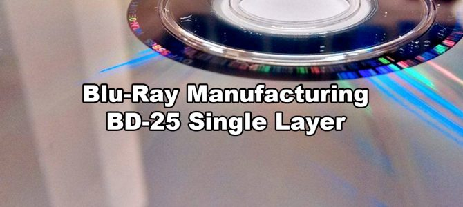 Blu-Ray Manufacturing BD-25 Single Layer